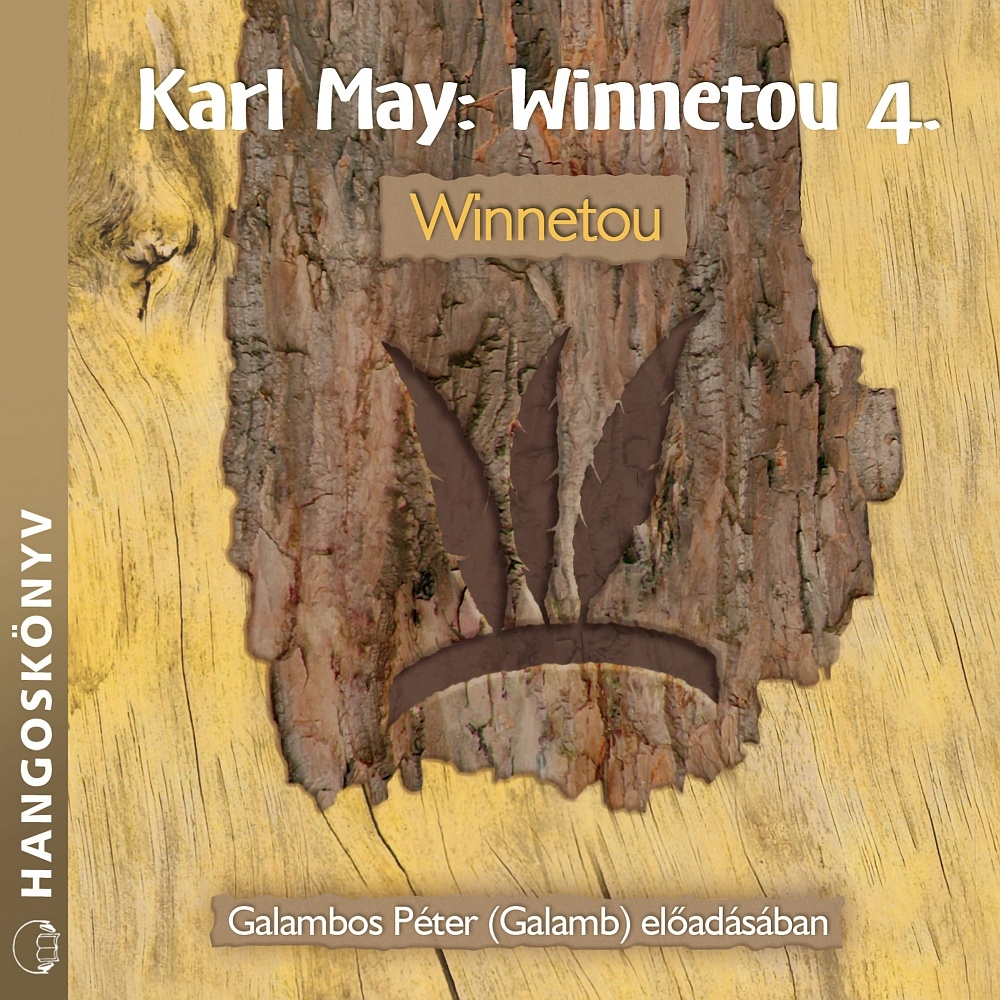 Karl May - Winnetou - 4. rész - Hangoskönyv