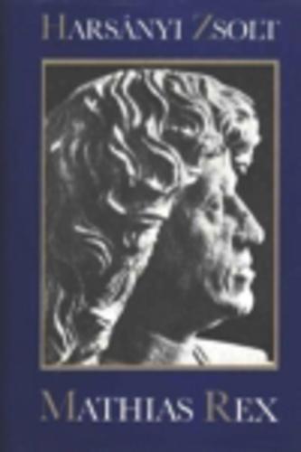 Harsányi Zsolt: Mátyás király