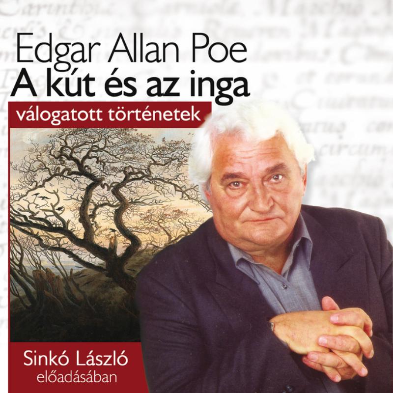 Edgar Allan Poe - A kút és az inga - Hangoskönyv