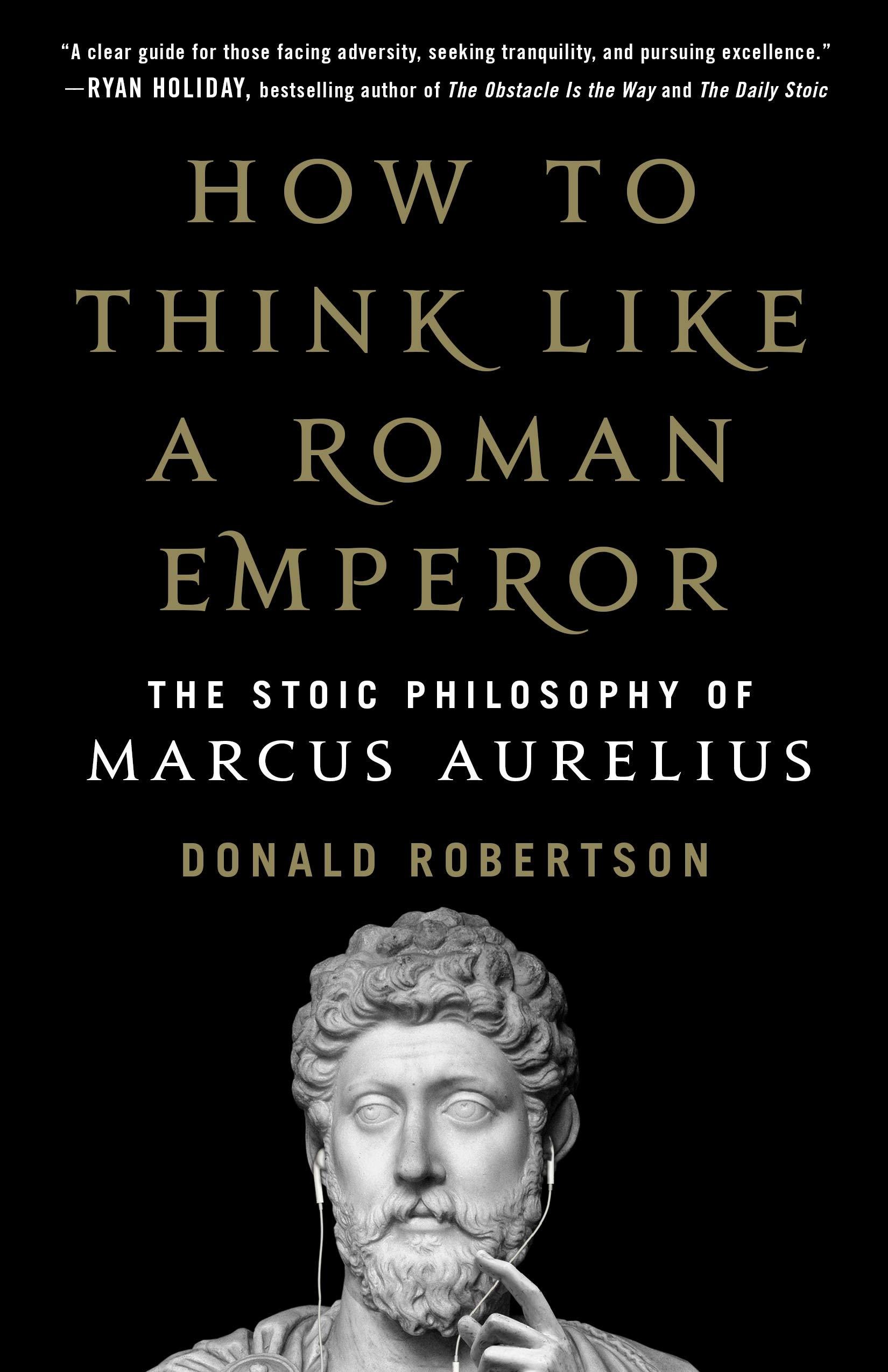 Donald Robertson: Miként gondolkozz úgy, akár egy római császár