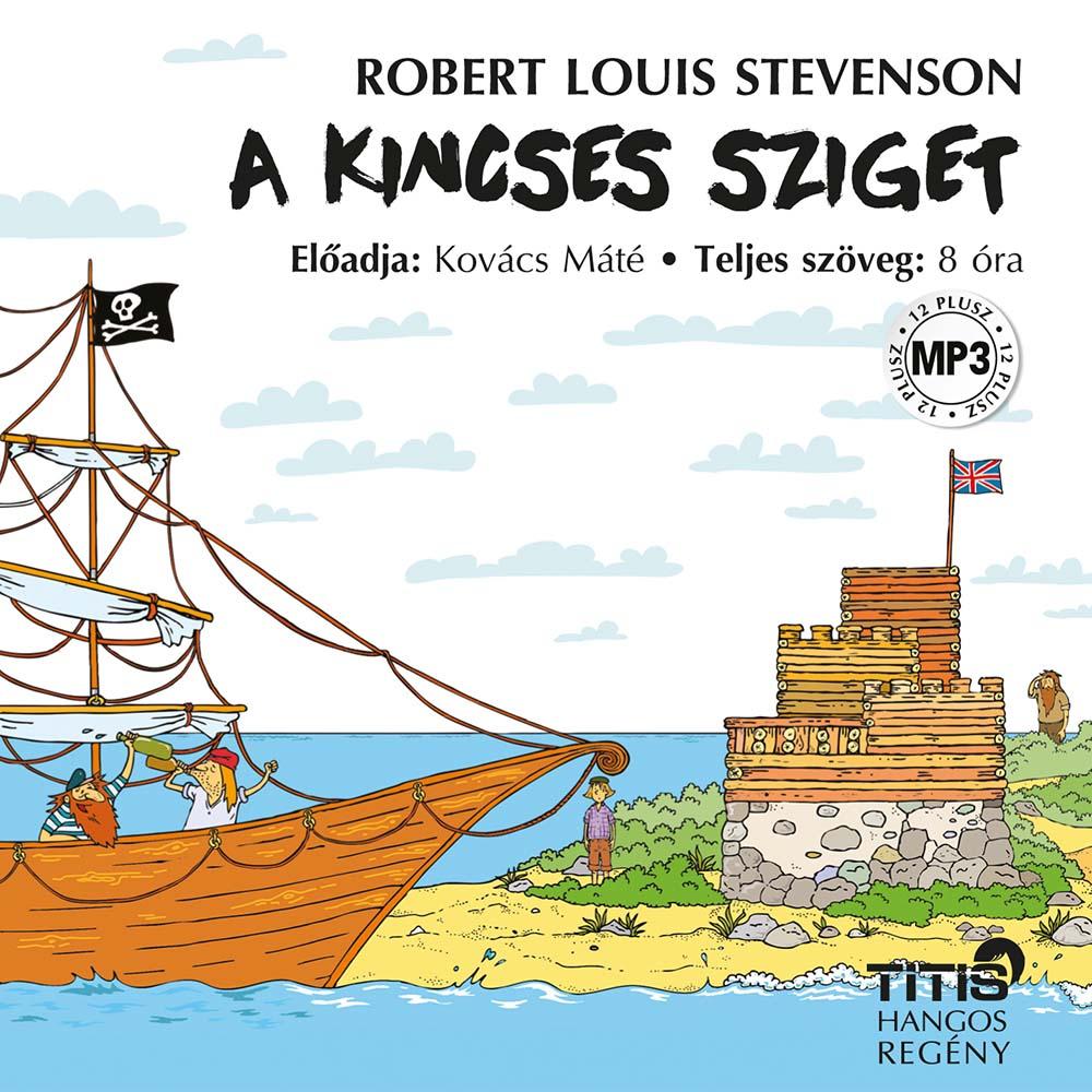 Robert Louis Stevenson: A Kincses Sziget