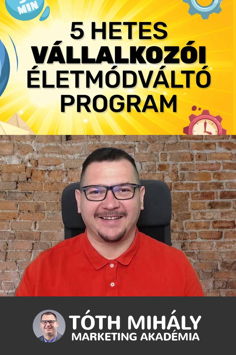 Tóth Mihály: Vállalkozói Életmódváltó Program