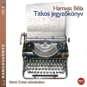 Hamvas Béla - Titkos jegyzőkönyv - Hangoskönyv