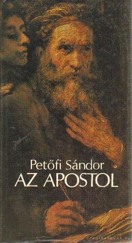 Petőfi Sándor: Az apostol