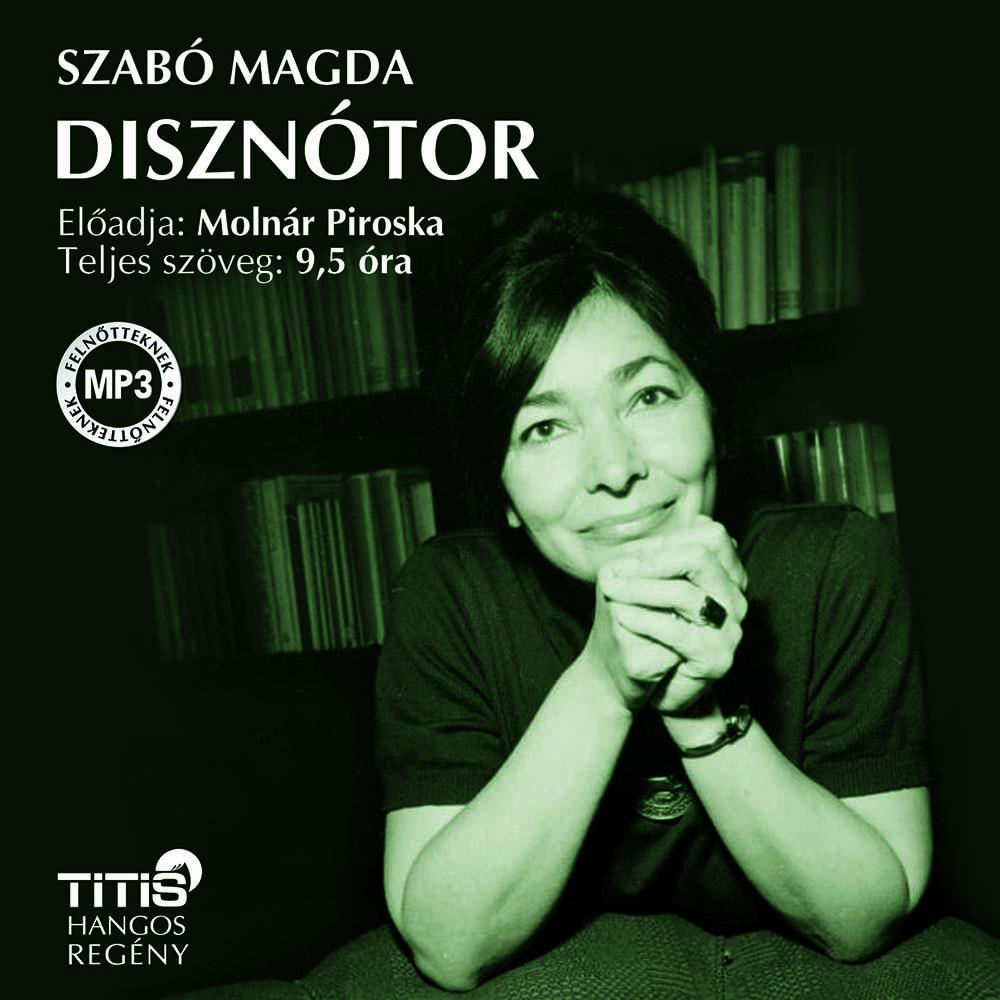 Szabó Magda: Disznótor