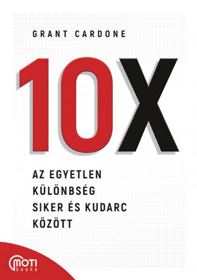 Grant Cardone: 10X