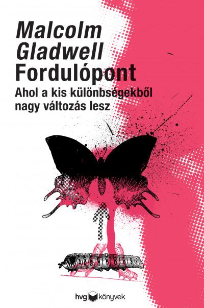 Malcolm Gladwell: Fordulópont