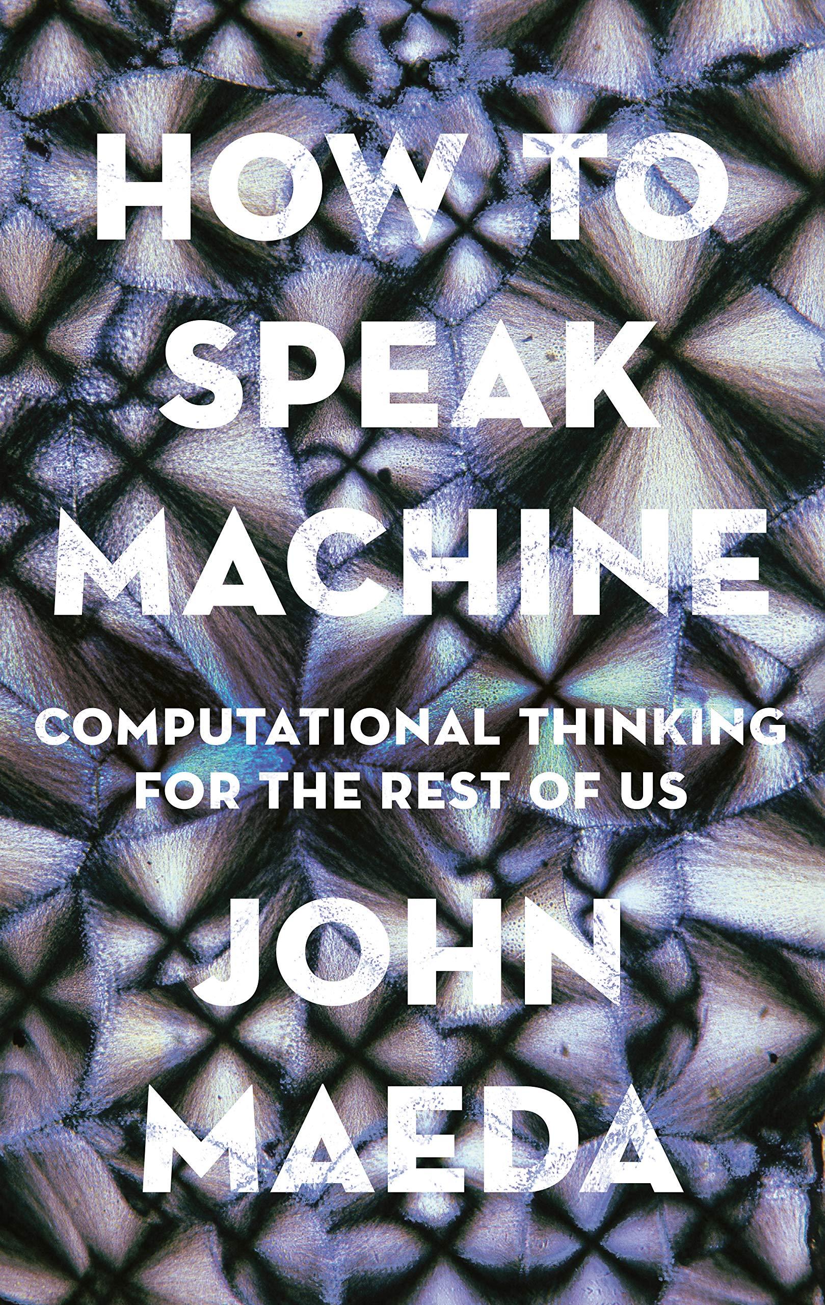 John Maeda: Hogyan beszéljünk a gépek nyelvén