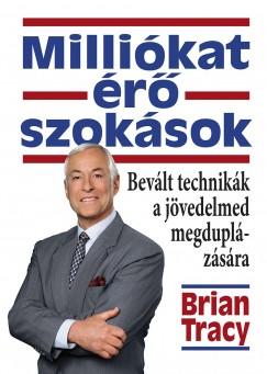 Brian Tracy - Milliókat érő szokások - Hangoskönyv