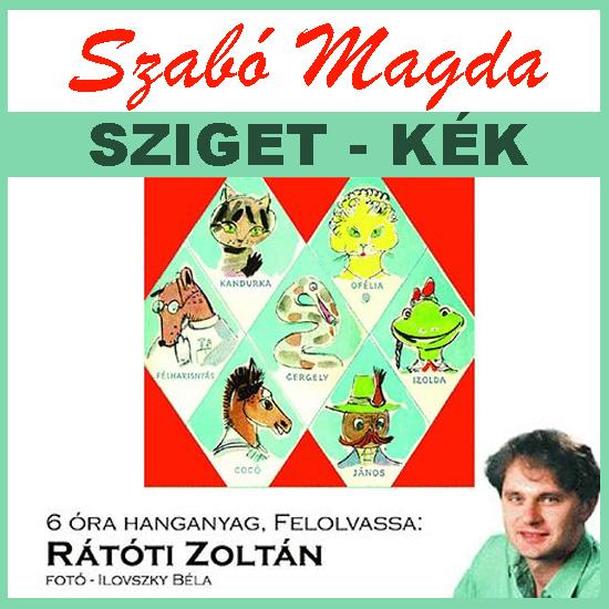 Szabó Magda: Sziget-kék