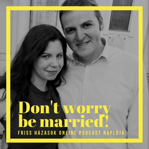 Urbán Anikó, Urbán Viktor: Don't Worry, be Married!