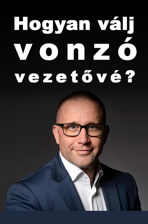 Szabó Péter: Hogyan válj vonzó vezetővé?