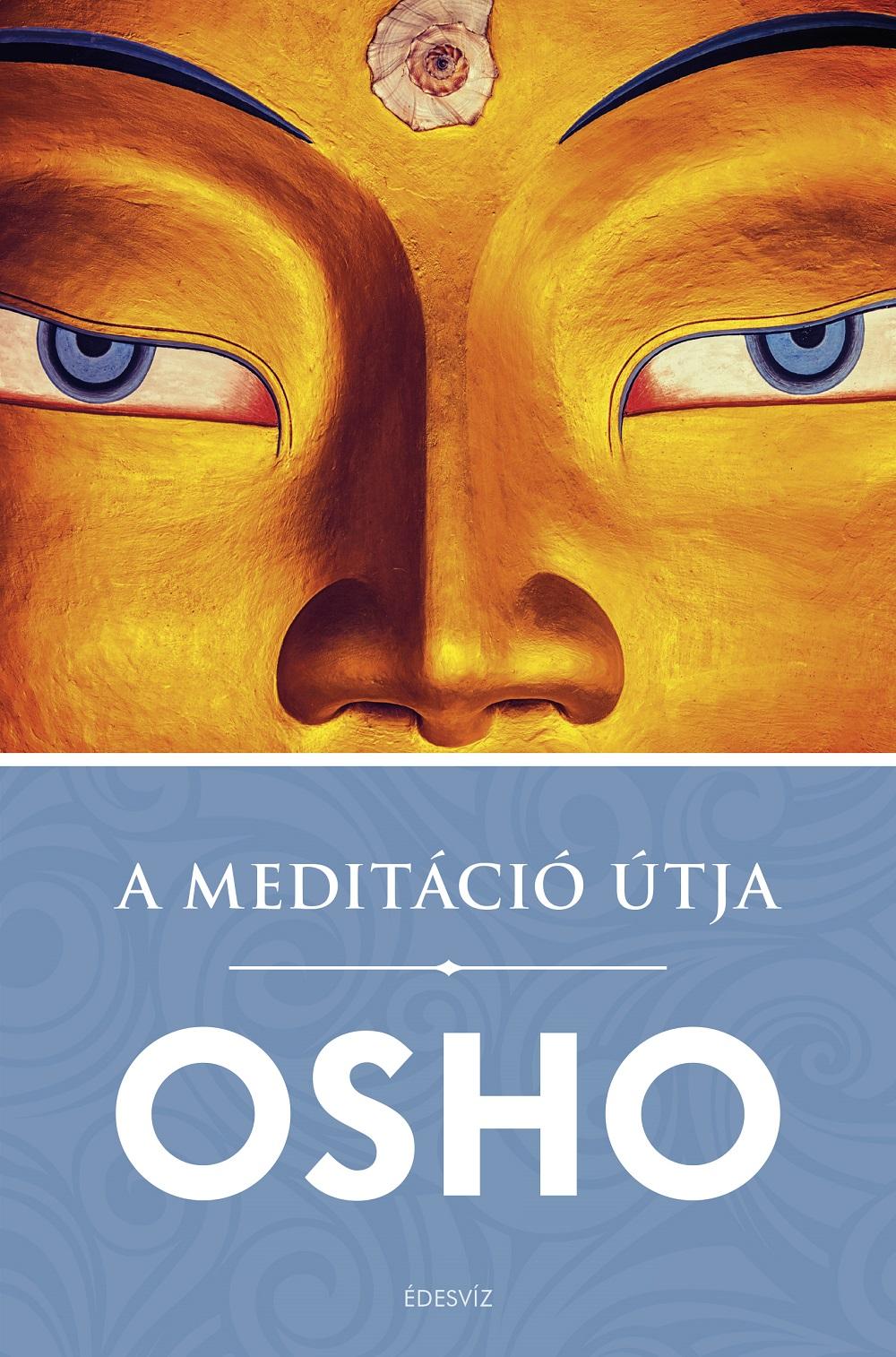 Osho: A meditáció útja