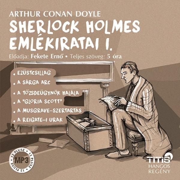 Arthur Conan Doyle: Sherlock Holmes emlékiratai I.