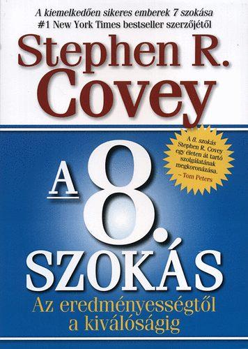 Dr. Stephen R. Covey: A 8. szokás