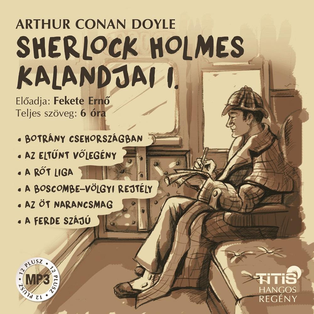 Arthur Conan Doyle: Sherlock Holmes kalandjai I.