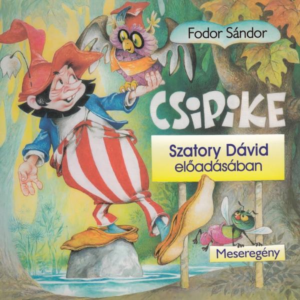 Fodor Sándor: Csipike