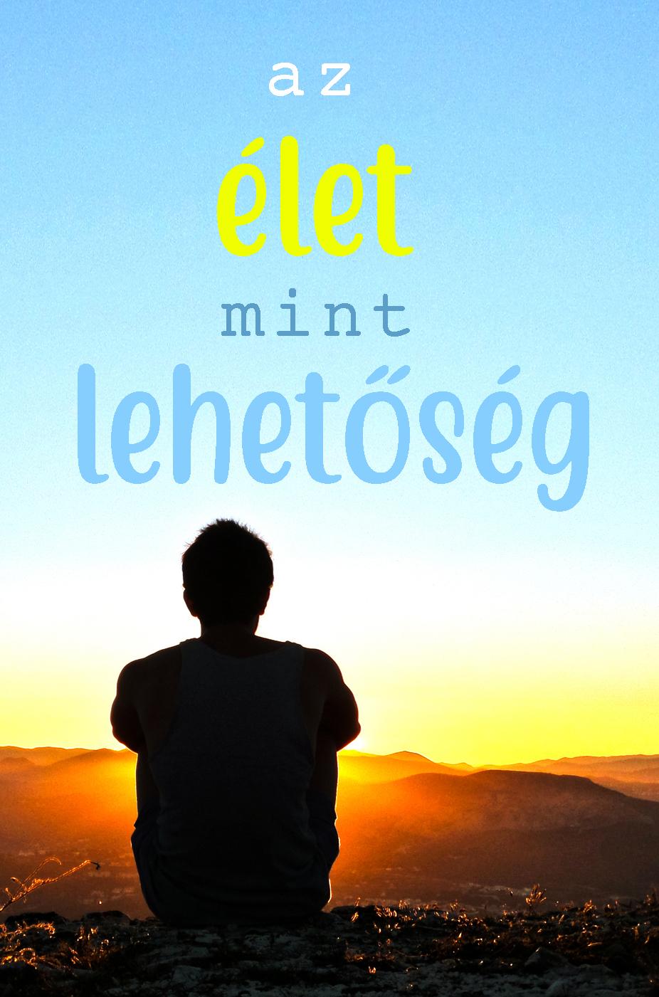 Szabó Péter: Az élet mint lehetőség