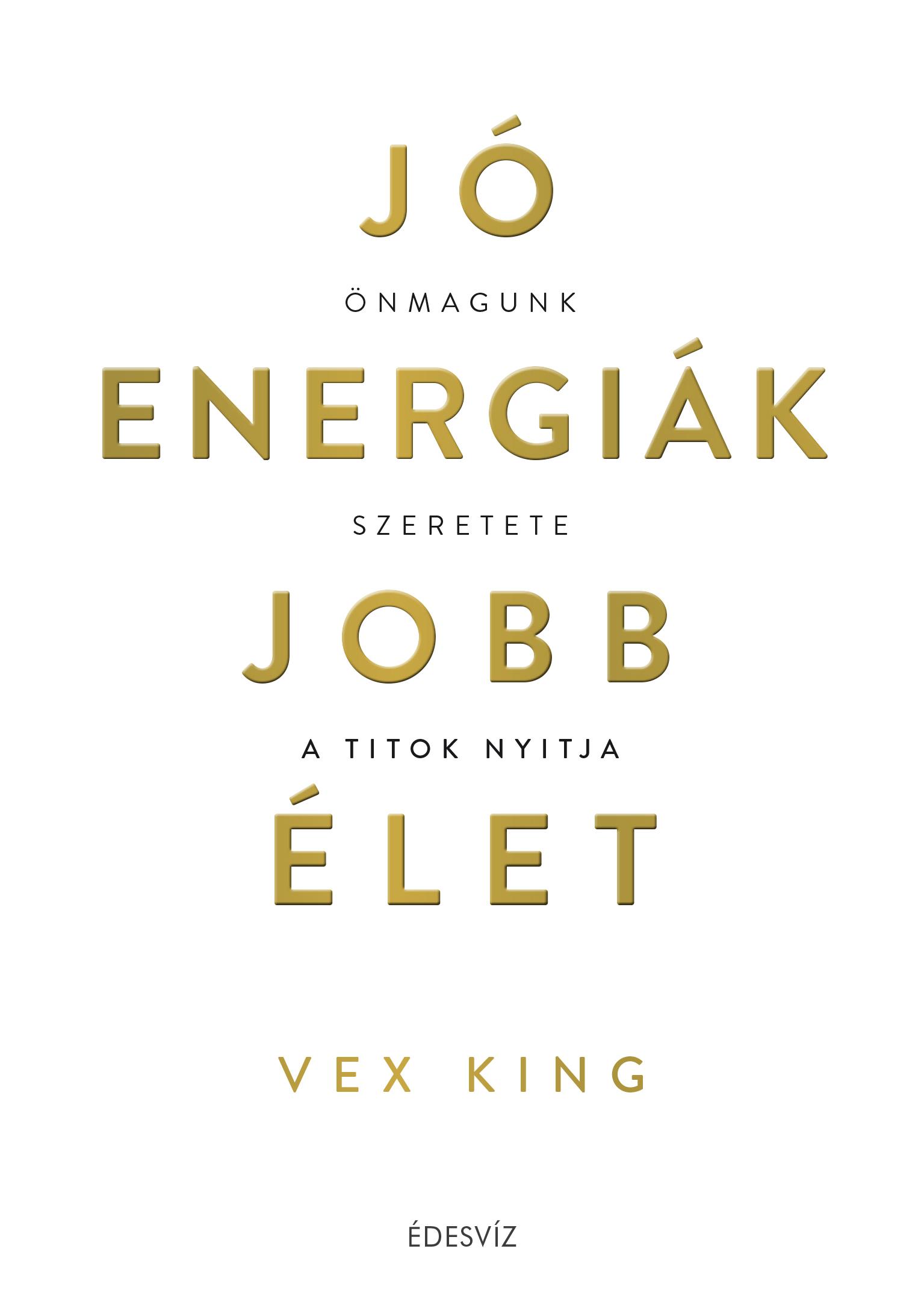 Vex King: Jó energiák, jobb élet