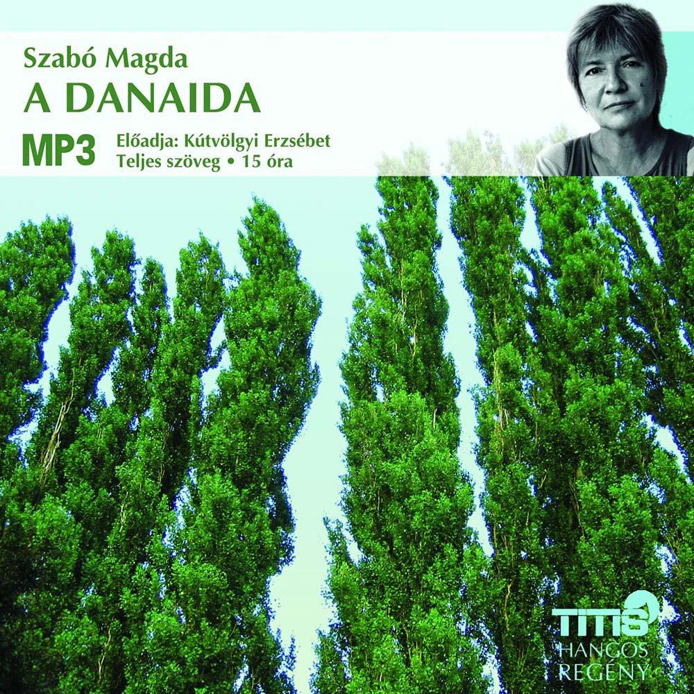 Szabó Magda: A Danaida