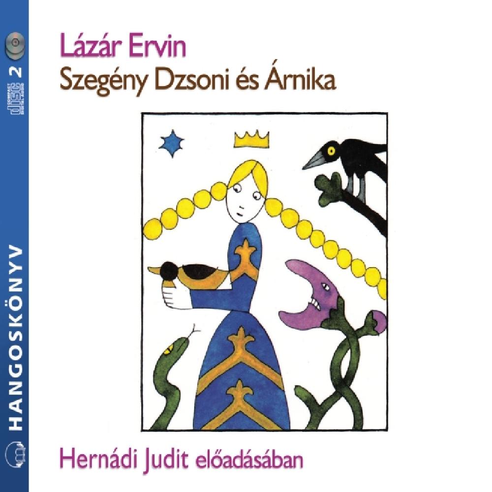 Lázár Ervin: Szegény Dzsoni és Árnika