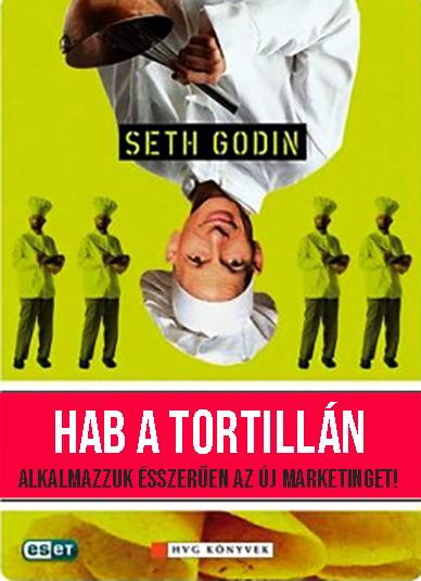 Seth Godin: Hab a tortillán