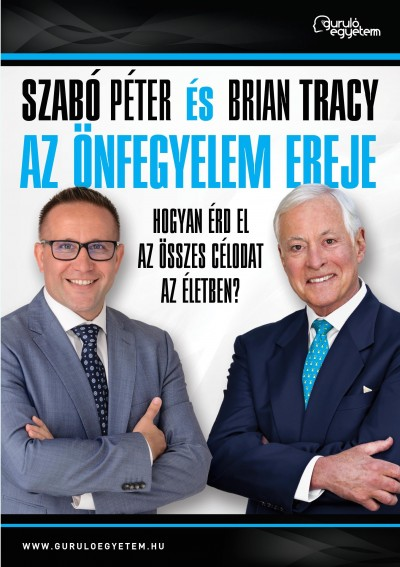 Brian Tracy, Szabó Péter: Az önfegyelem ereje