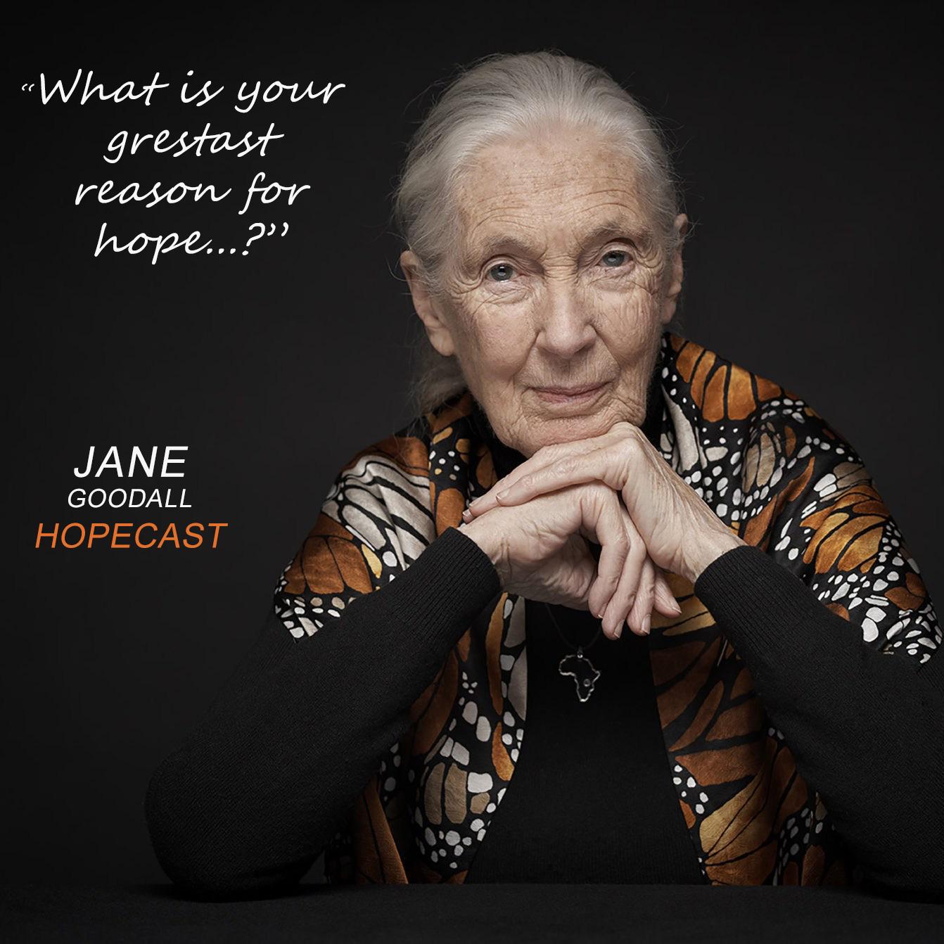 Dr. Jane Goodall: Dr. Jane Goodall Podcast