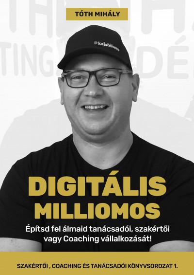 Tóth Mihály: Digitális Milliomos