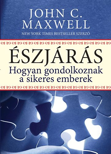 John C. Maxwell: Észjárás