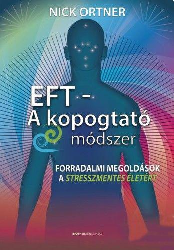 EFT - A kopogtató módszer - Hangoskönyv