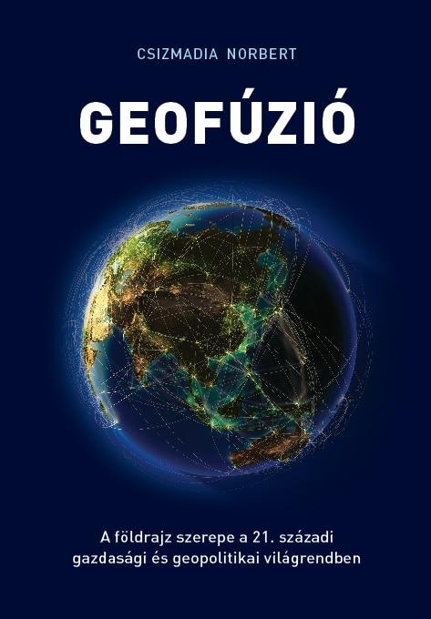 Csizmadia Norbert: Geofúzió