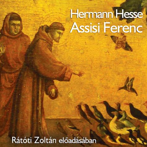 Hermann Hesse: Assisi Ferenc