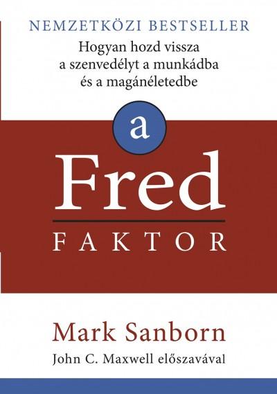 Mark Sanborn, John C. Maxwell: A Fred Faktor