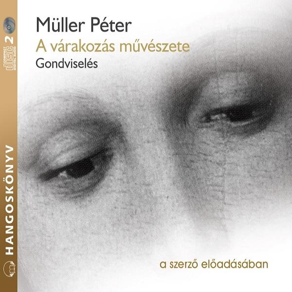 Müller Péter: A várakozás művészete