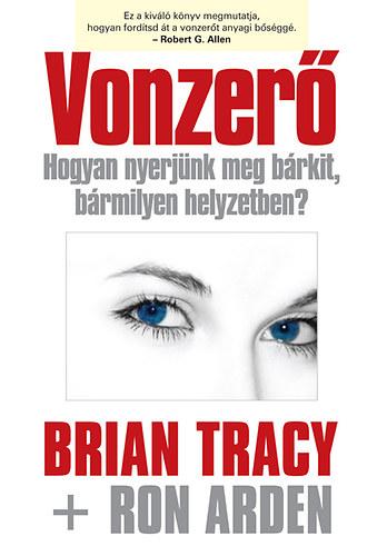Brian Tracy, Ron Arden: Vonzerő