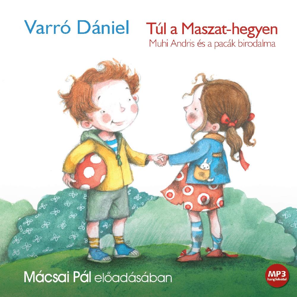 Varró Dániel: Túl a Maszat-hegyen