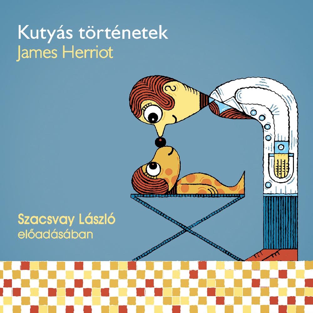 James Herriot: Kutyás történetek