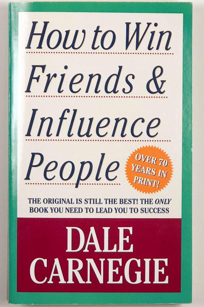Dale Carnegie: Hogyan szerezzünk barátokat és befolyásoljuk az embereket