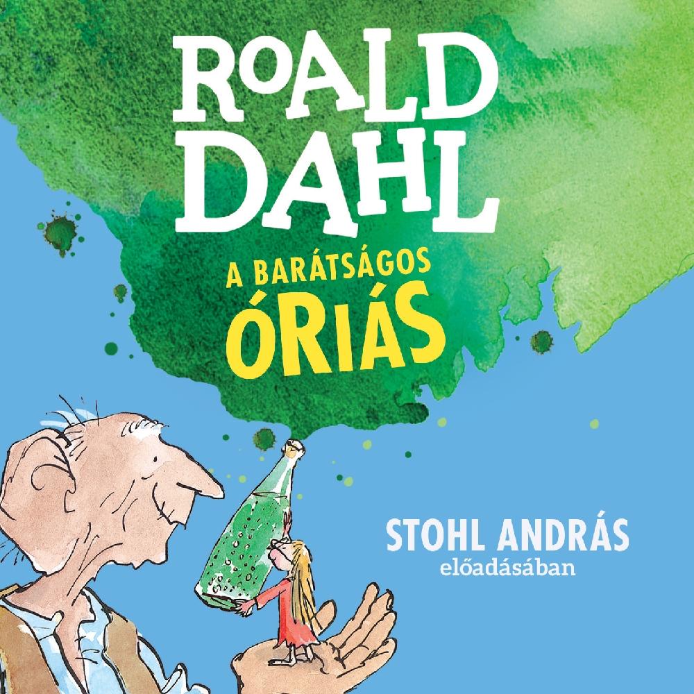 Roald Dahl: A barátságos óriás