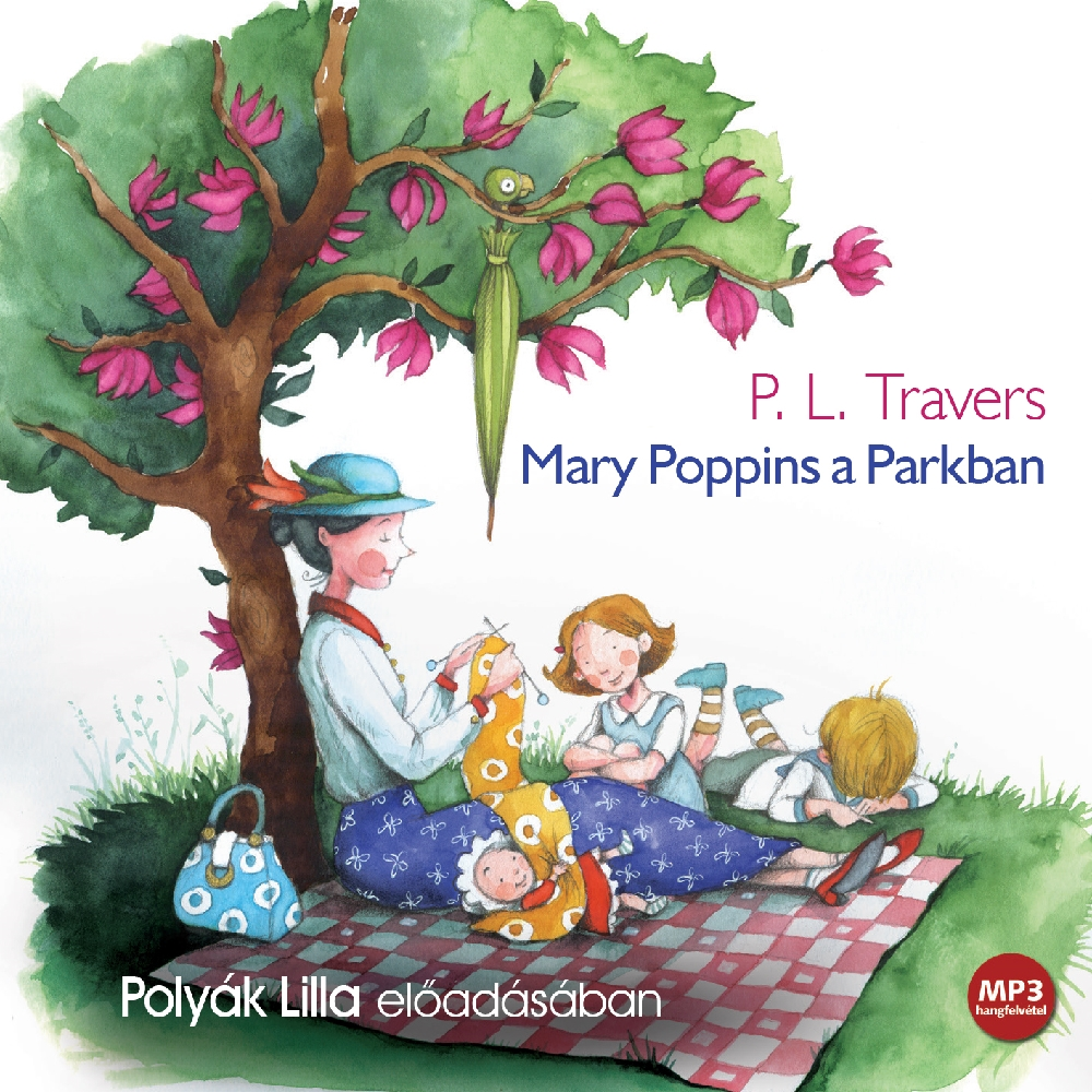 P. L. Travers: Mary Poppins a Parkban
