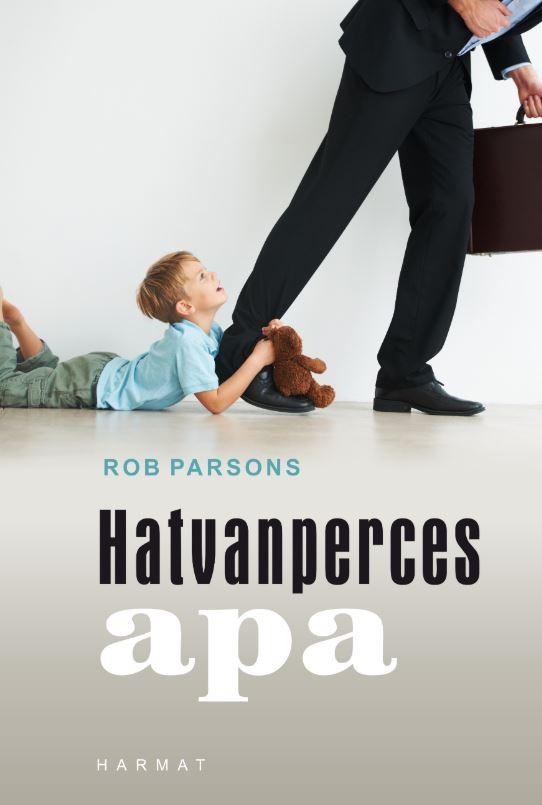 Rob Parsons: Hatvanperces apa