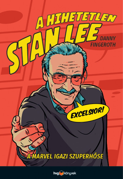 Danny Fingeroth: A hihetetlen Stan Lee