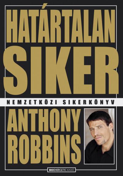 Tony Robbins: Határtalan siker