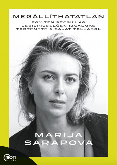 Marija Sarapova: Megállíthatatlan
