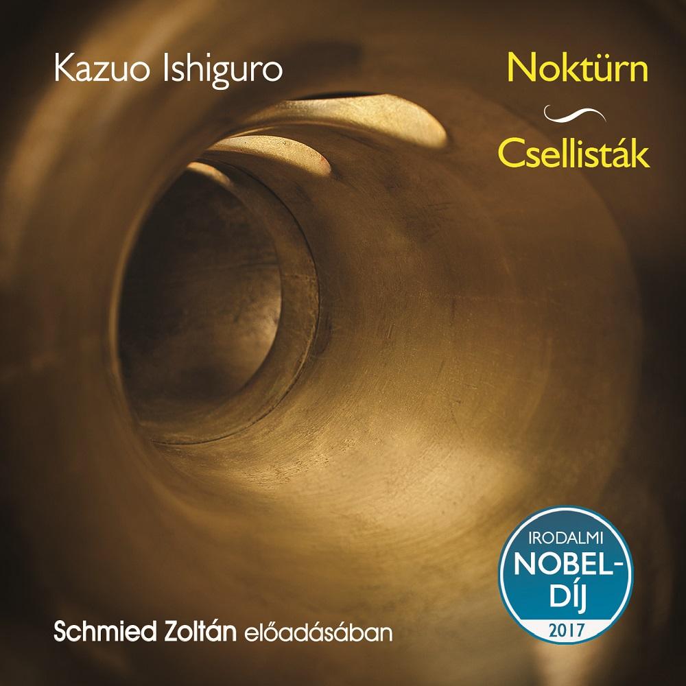 Kazuo Ishiguro: Noktürn - Csellisták