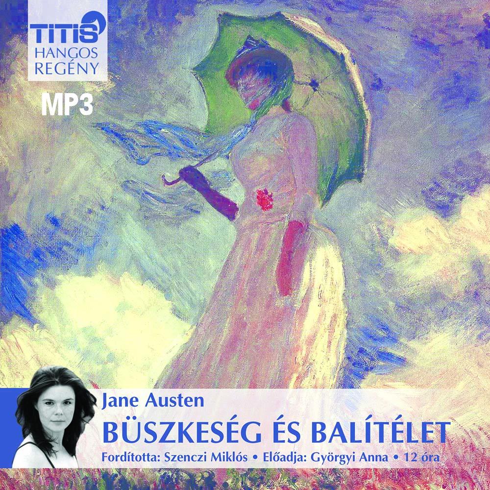 Jane Austen - Büszkeség és balítélet - Hangoskönyv