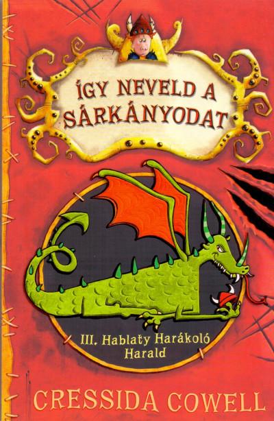Cressida Cowell - Így neveld a sárkányodat 1. - Hangoskönyv