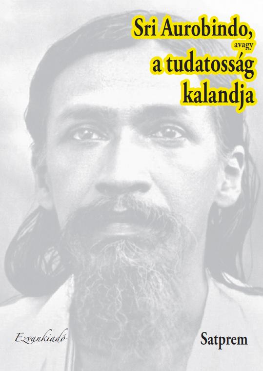 Satprem: Sri Aurobindo