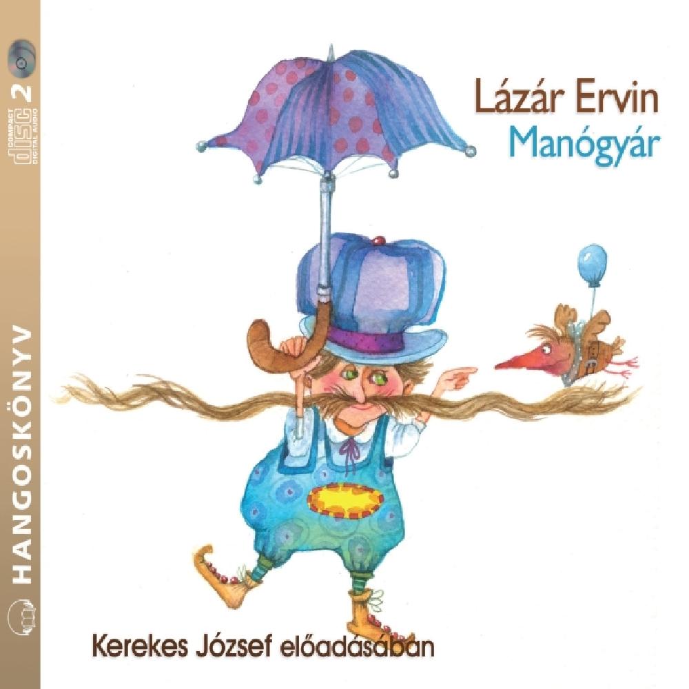 Lázár Ervin: Manógyár